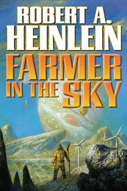 FARMER IN THE SKY by Robert A. Heinlein