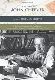 THE LETTERS OF JOHN CHEEVER by Benjamin--Ed. Cheever