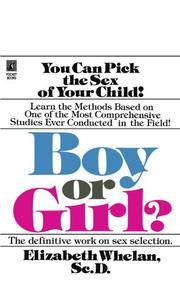 BOY OR GIRL by Elizabeth M. Whelan