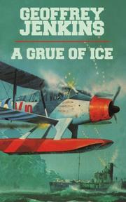 A GRUE OF ICE by Geoffrey Jenkins