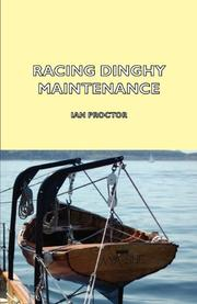 RACING DINGHY MAINTENANCE by Ian Proctor