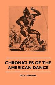 CHRONICLES OF THE AMERICAN DANCE by Paul- Ed. Magriel