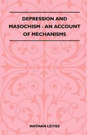 DEPRESSION AND MASOCHISM: An Account of Mechanisms by Nathan Leites