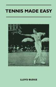 TENNIS MADE EASY by Lloyd Budge