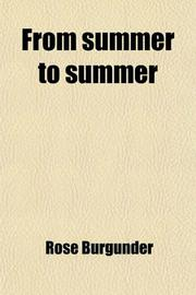 FROM SUMMER TO SUMMER by Rose Burgunder