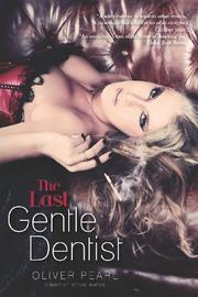 Book Cover for THE LAST GENTLE DENTIST