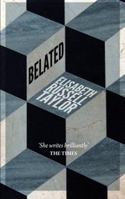 BELATED by Elizabeth Russell Taylor