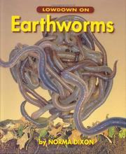 LOWDOWN ON EARTHWORMS by Norma Dixon