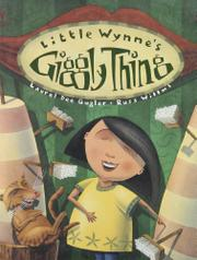LITTLE WYNNE'S GIGGLY THING by Laurel Dee Gugler