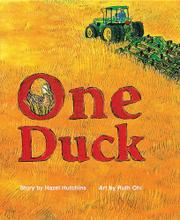 ONE DUCK by Hazel Hutchins
