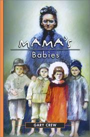 MAMA'S BABIES by Gary Crew