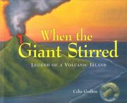 WHEN THE GIANT STIRRED by Celia Godkin