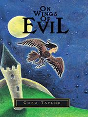 ON WINGS OF EVIL by Cora Taylor