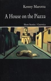 A HOUSE ON THE PIAZZA by Kenny Marotta