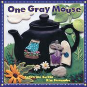 ONE GRAY MOUSE by Katherine Burton