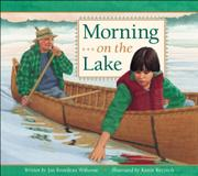 MORNING ON THE LAKE by Jan Bourdeau Waboose