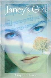 JANEY'S GIRL by Gayle Friesen