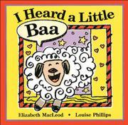 I HEARD A LITTLE BAA by Elizabeth MacLeod