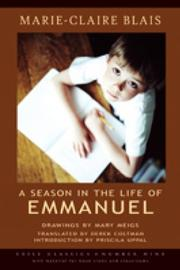 A SEASON IN THE LIFE OF EMMANUEL by Marie-Claire Blais