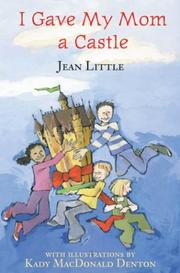 I GAVE MY MOM A CASTLE by Jean Little
