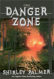 DANGER ZONE by Shirley Palmer