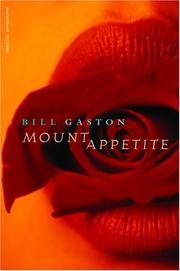 MOUNT APPETITE by Bill Gaston