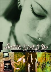 SOME GIRLS DO by Teresa McWhirter