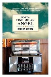 GOTTA FIND ME AN ANGEL by Brenda Brooks