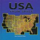 USA FROM SPACE by Anne-Catherine Fallen