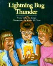 LIGHTNING BUG THUNDER by Katie Burke