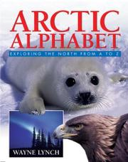 ARCTIC ALPHABET by Wayne Lynch