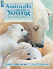 ANIMALS AND THEIR YOUNG by Pamela Hickman