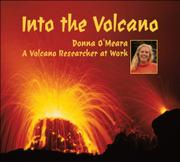 INTO THE VOLCANO by Donna O'Meara