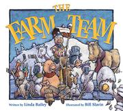 THE FARM TEAM by Linda Bailey