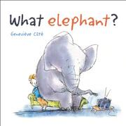 Book Cover for WHAT ELEPHANT?