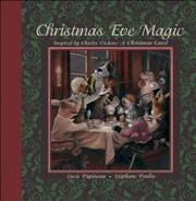 CHRISTMAS EVE MAGIC by Lucie Papineau
