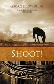 SHOOT! by George Bowering