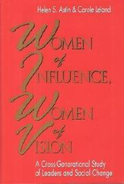 WOMEN OF INFLUENCE, WOMEN OF VISION by Helen S. Astin