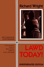 LAWD TODAY! by Richard Wright