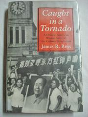 CAUGHT IN A TORNADO by James R. Ross