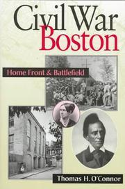 CIVIL WAR BOSTON by Thomas H. O'Connor