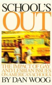 SCHOOL'S OUT by Dan Woog