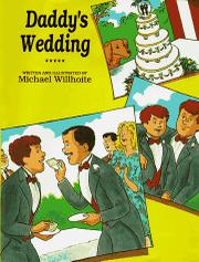 DADDY'S WEDDING by Michael Willhoite