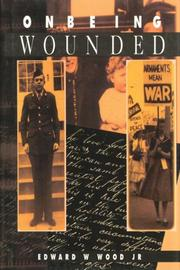ON BEING WOUNDED by Jr. Wood
