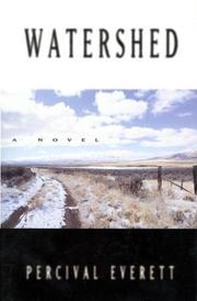 WATERSHED by Percival Everett