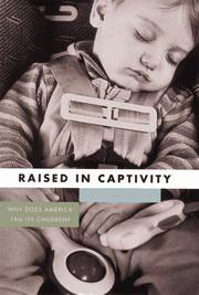 RAISED IN CAPTIVITY by Lucia Hodgson