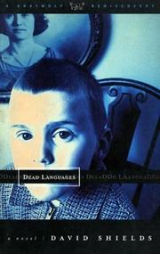 DEAD LANGUAGES by David Shields