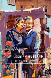MY LESBIAN HUSBAND by Barrie Jean Borich