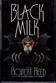 BLACK MILK by Robert Reed