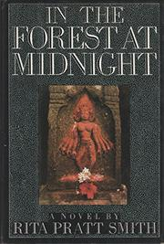 IN THE FOREST AT MIDNIGHT by Rita Pratt Smith